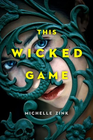 Michelle Zink - This Wicked Game