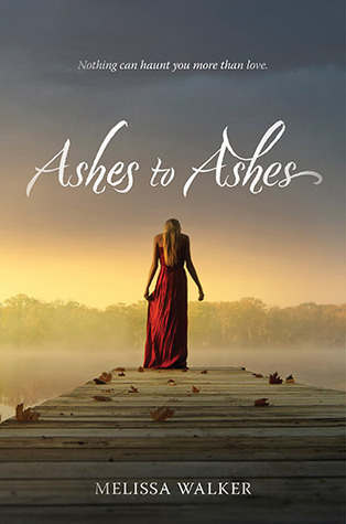 Melissa Walker - Ashes to Ashes