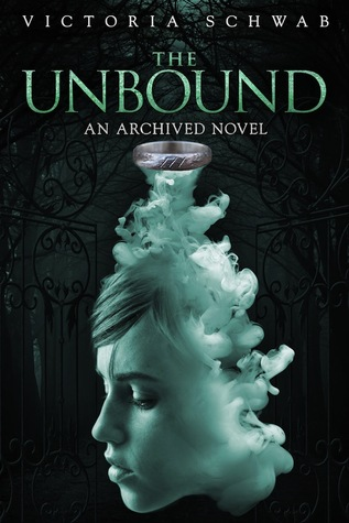 victoria schwab - the unbound
