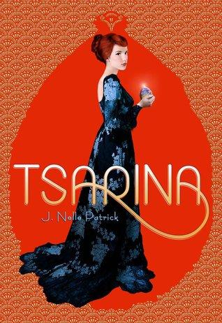 J. Nelle Patrick - Tsarina