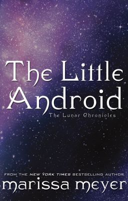 Marissa Meyer - The Little Android