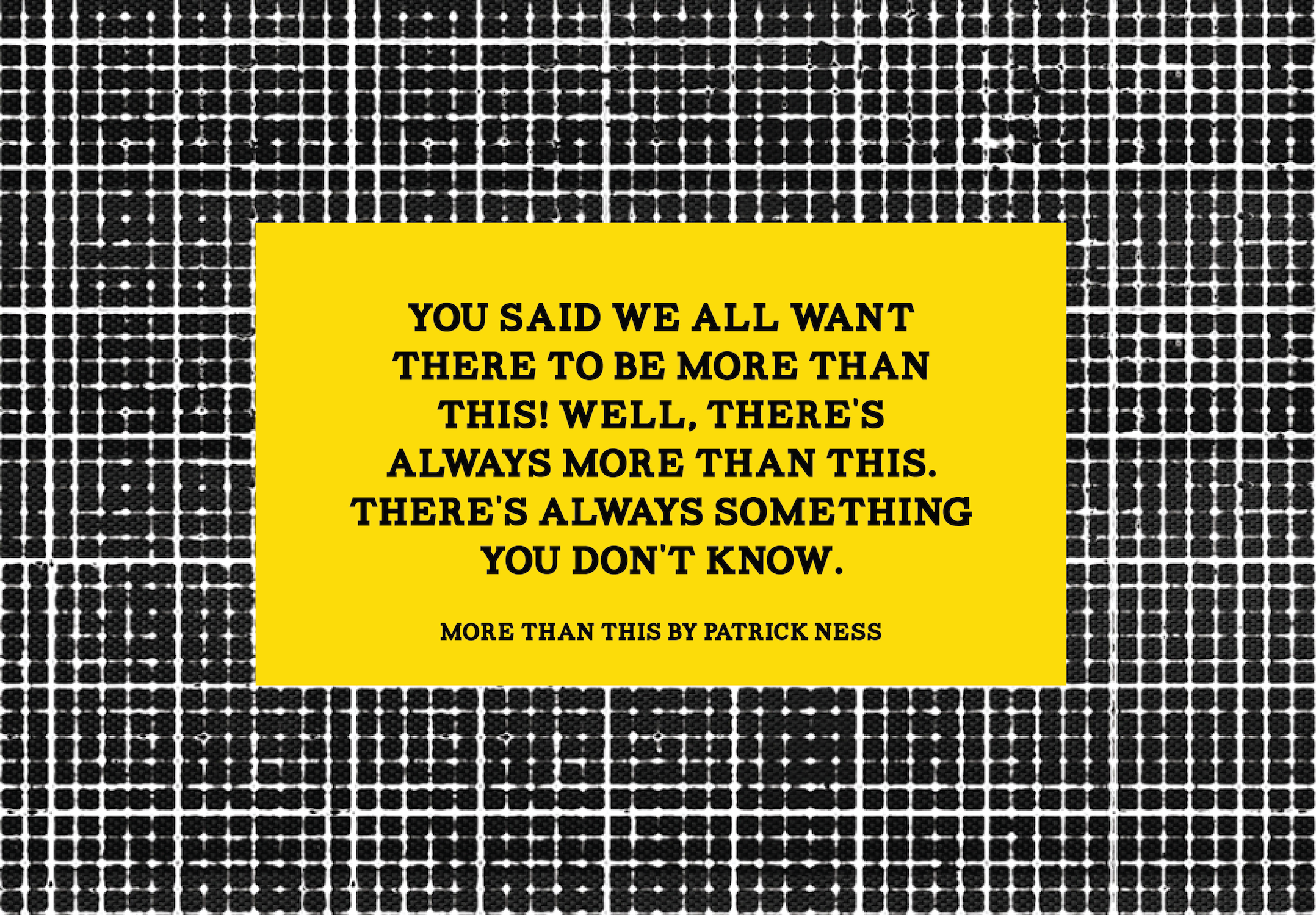 more than this patrick ness quote