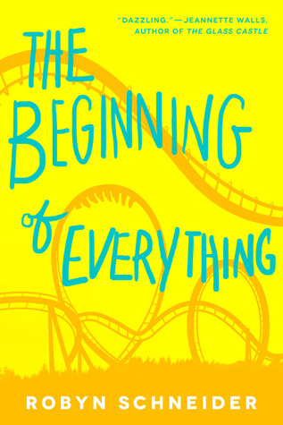 robyn schneider - The Beginning of Everything