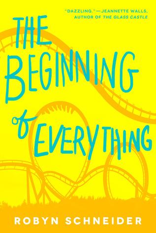 robyn schneider - The Beginning of Everything