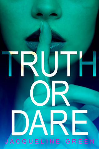 Jacqueline Green - Truth or Dare