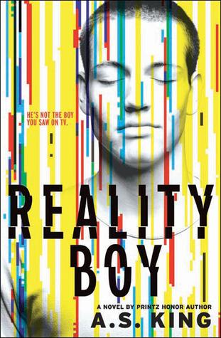 A.S. King - Reality Boy