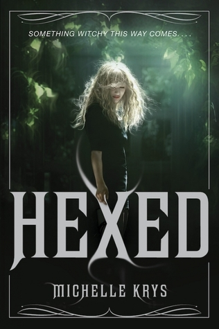 Michelle Krys - Hexed