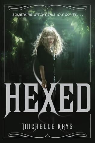 Michelle Krys - Hexed